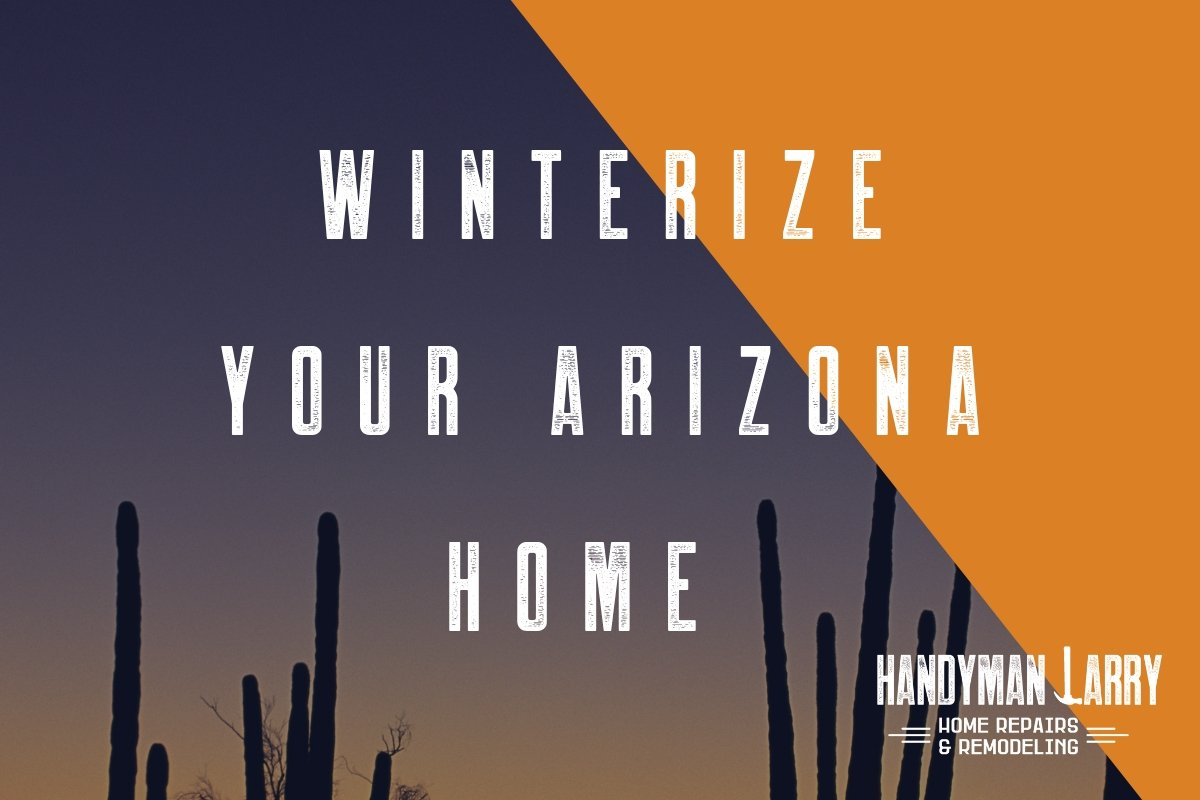 Winterize your Arizona home