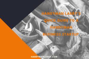 How to start a Handyman Business Quick Start Guide E-Book