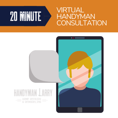 20 Minute Virtual Handyman