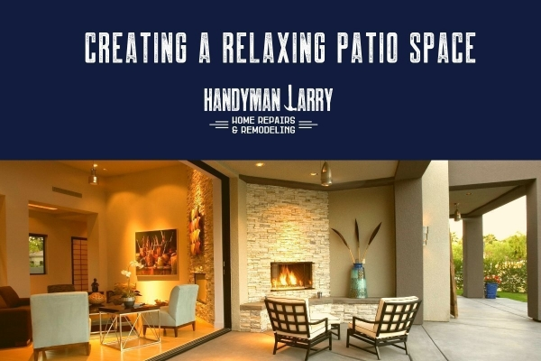 Create A Relaxing Patio Space