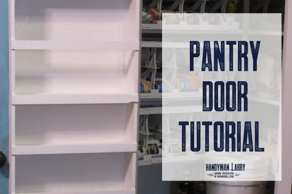 Pantry Door Tutorial