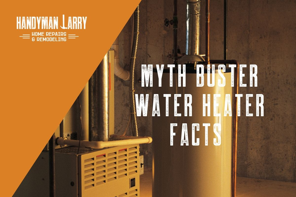 Water heater myths fact busted