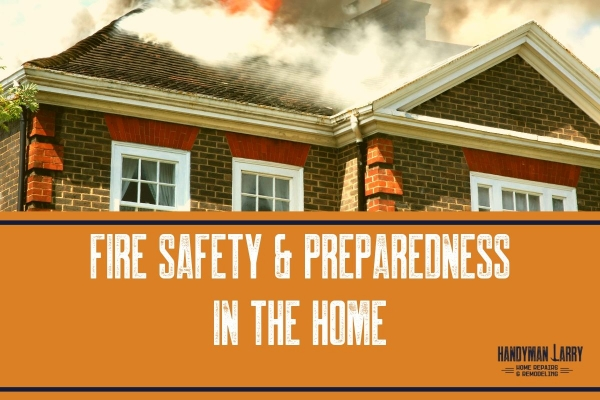 Fire safety and preparedness in the home