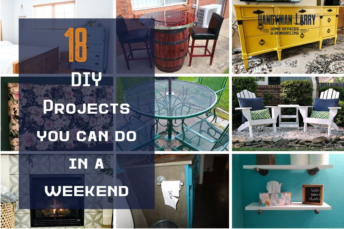 18 DIY Projects You Can Do In A Weekend