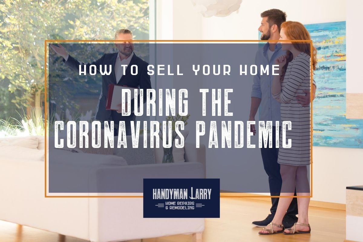 How To Sell Your Home Fast Amid the Covid-19 Pandemic