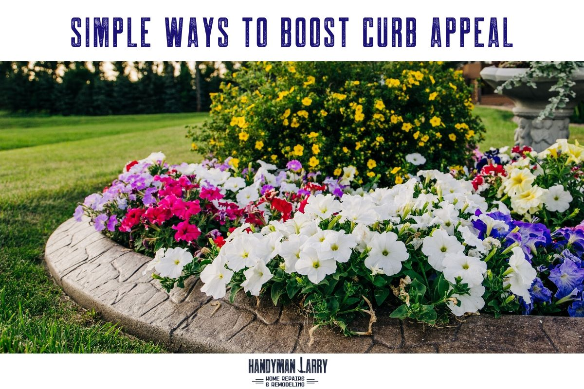 Simple Ways To Boost Curb Appeal