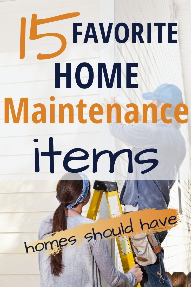 Favorite home maintenance items