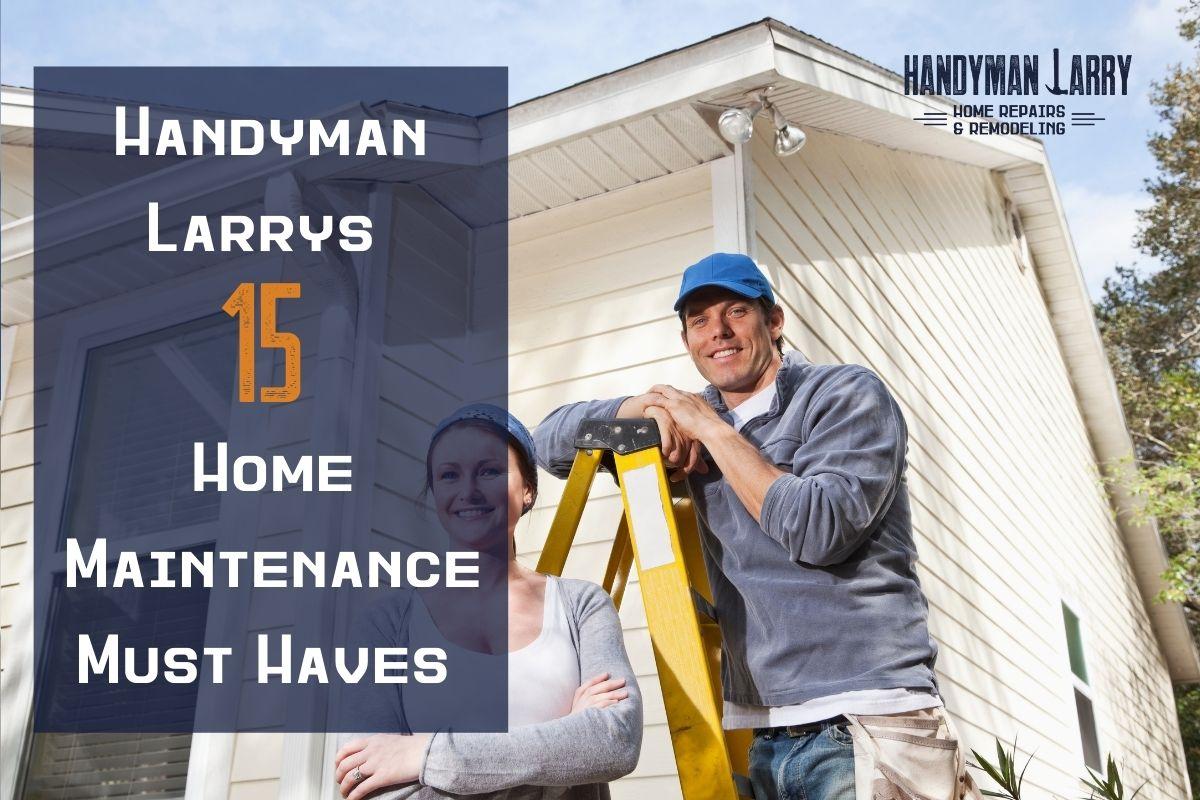 Top 15 Home Maintenance Tools