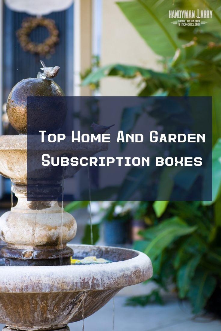 Home and Garden Subscription Box Pin