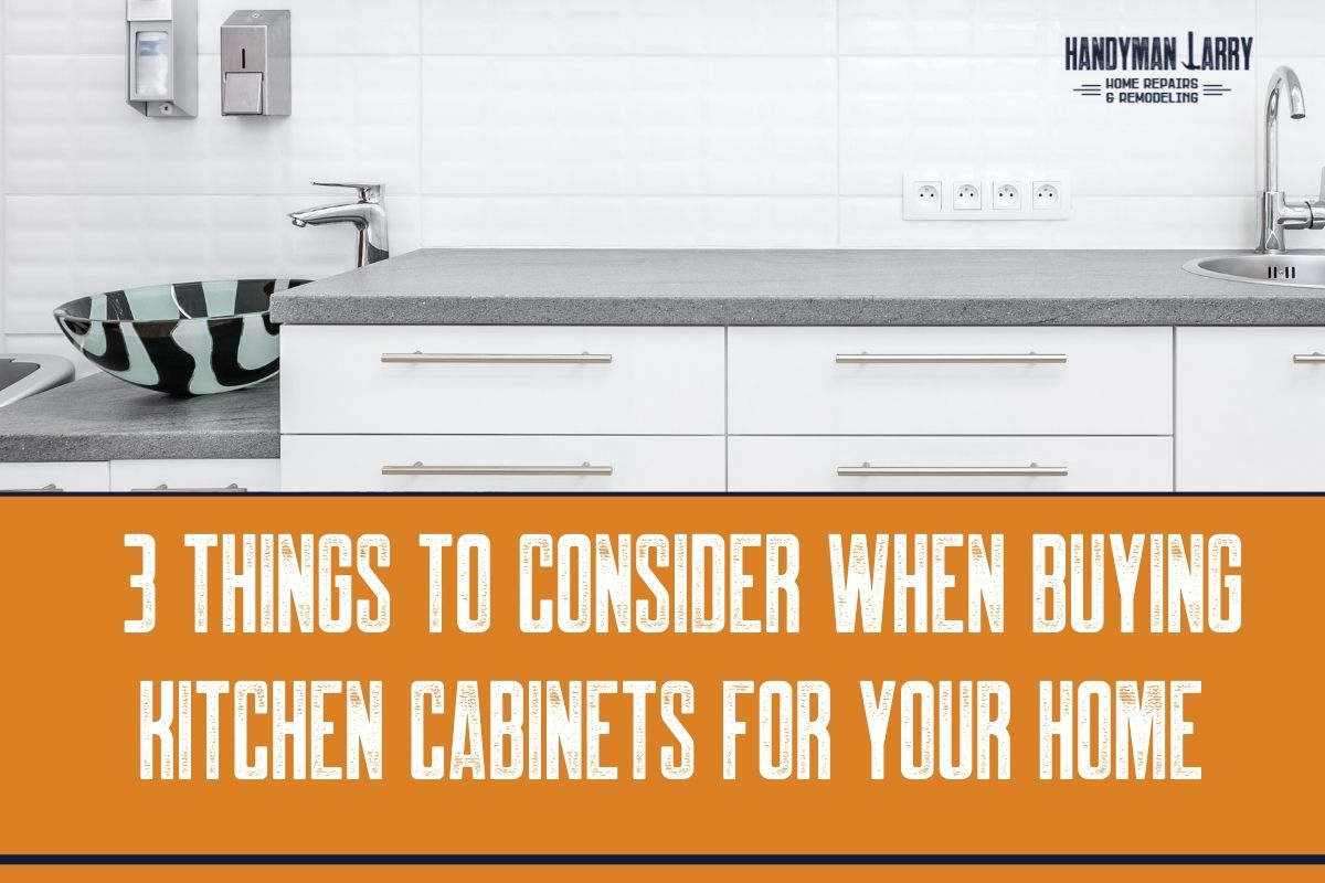 Important things to consider when buying kitchen cabinets