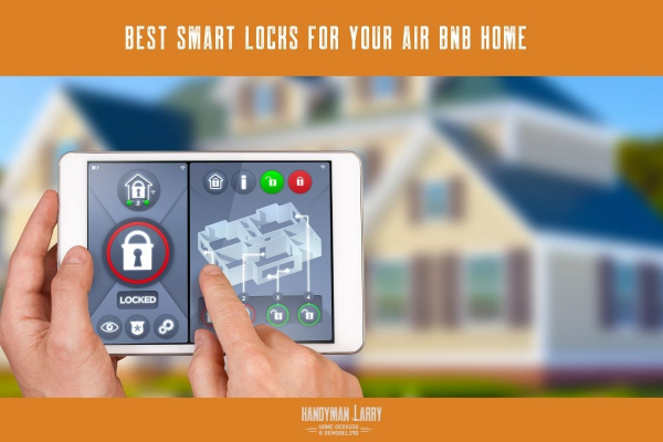 Best Smart Locks for your Air Bnb Home