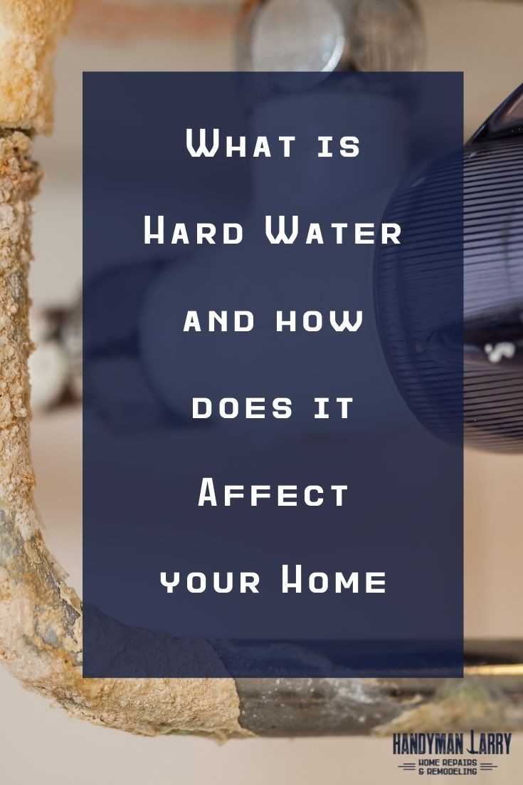 Hard water in the home