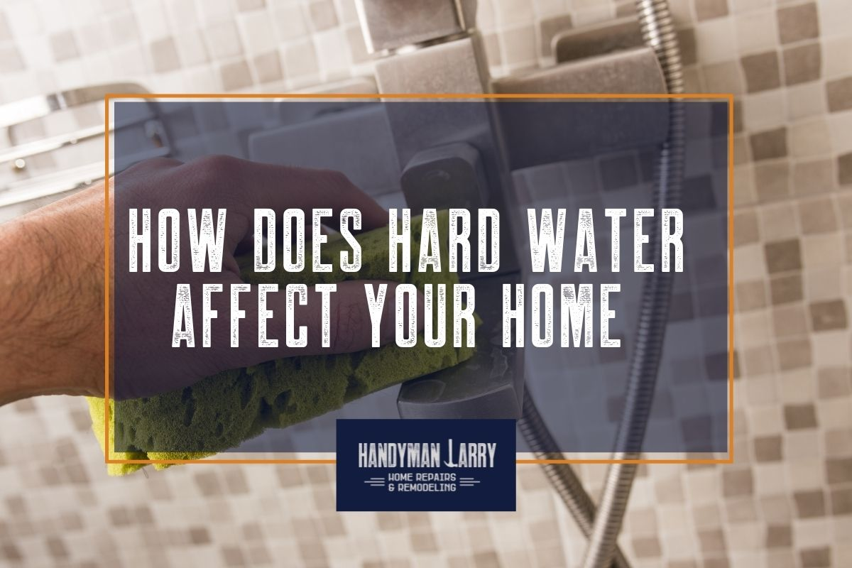 What is hard water and how does it affect your home